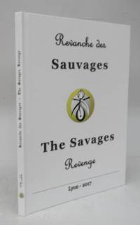 image of Revanche des Sauvages: The Savages Revenge. 2016-2017