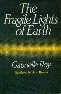 The Fragile Lights Of Earth.  Articles and Memories  1942-1970
