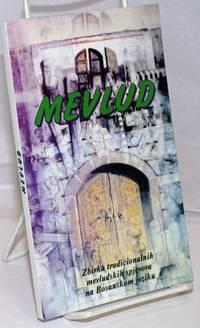 image of Mevlud: Zbirka tradicionalnih mevludshkih spjevova na Bosanskom jeziku