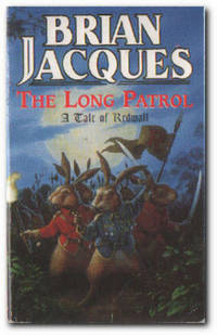 image of The Long Patrol A Tale of Redwall