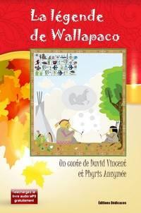 La légende de Wallapaco by David Vincent et Phyris Anzymée - Paperback - First Edition - from Editions Dedicaces (SKU: 00000106)