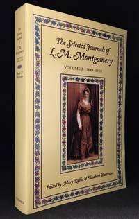 The Selected Journals Of L M Montgomery Volume I