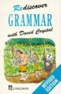 Rediscover Grammar by David Crystal - Paperback - 1987-12-01 - from Books Express and Biblio.com