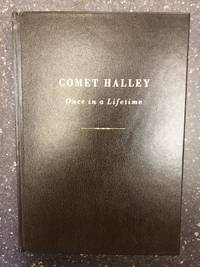 COMET HALLEY - ONCE IN A LIFETIME [INSCRIBED TO SIR OLIVER WRIGHT]