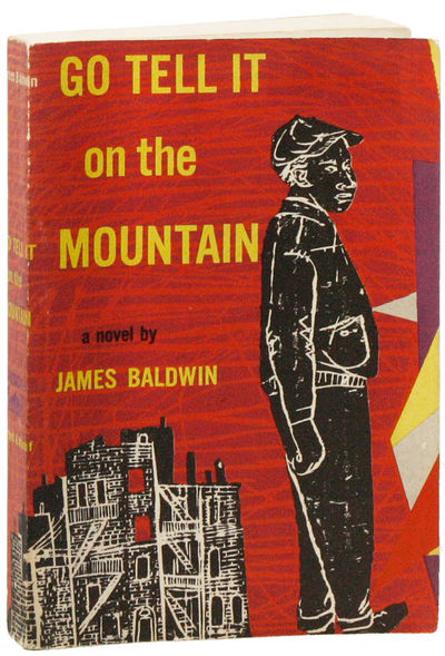 go tell it on the mountain by james baldwin essays A short summary of james baldwin's go tell it on the mountain this free synopsis covers all the crucial plot points of go tell it on the mountain essay help by.