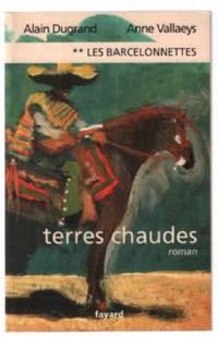 Les Barcelonnettes, tome 2: Terres Chaudes