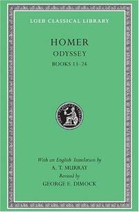 Odyssey, Volume II: Books 13-24: Vol 2 (Loeb Classical Library *CONTINS TO info@harvardup.co.uk) by Dimock, George E