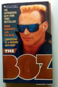 Boz: Confessions of a Modern Anti-Hero