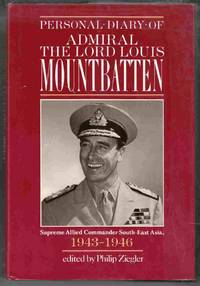 image of Personal Diary of Admiral the Lord Louis Mountbatten Supreme Allied  Commander, South-East Asia, 1943-1946