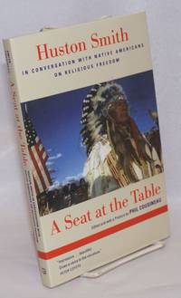image of A seat at the table; Huston Smith in conversation with Native Americans on religious freedom