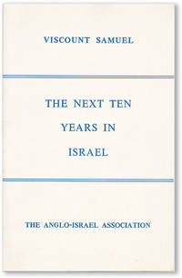 Lecture by Viscount Samuel, C.M.G. on The Next Ten Years in Israel in the Grand Committee Room, House of Commons..
