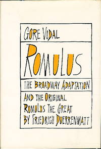 ROMULUS: The Broadway Adaption and the Original ROMULUS THE GREAT by Friedrich Duerrenmatt.