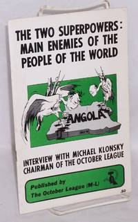 The two superpowers: main enemies of the people of the world. Interview with Michael Klonsky, chairman of the October League