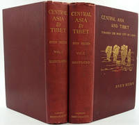 Central Asia and Tibet. Towards the Holy City of Lassa.  Volumes I & II
