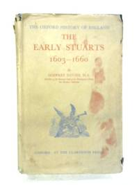 The Early Stuarts, 1603-1660 by Godfrey Davies - Hardcover - 1945 - from World of Rare Books and Biblio.com