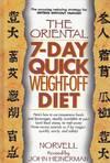 The Oriental 7-Day Quick Weight-Off Diet