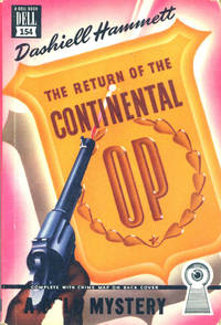THE RETURN OF THE CONTINENTAL OP. by  DASHIELL HAMMETT - First edition - 1947 - from BUCKINGHAM BOOKS (SKU: 21175)