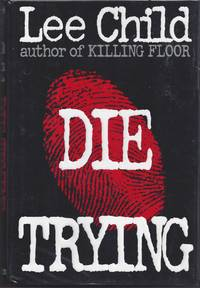 Die Trying by Child, Lee - 1998
