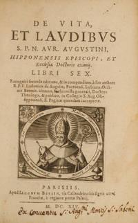 De Vita, et Laudibus S.P.N. AVR. Augustini