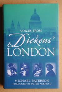 Voices from Dickens' London.