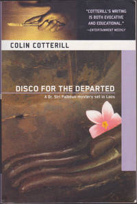 Disco For The Departed (Dr. Siri Paiboun Mystery, 3)