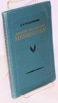 Dmitry Ivanovich Mendeleyev his life and work