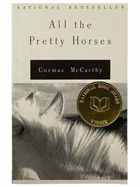 All the Pretty Horses (The Border Trilogy Volume 1)