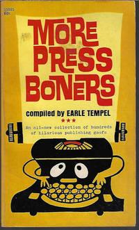 MORE PRESS BONERS