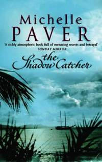The Shadow Catcher (Daughters of Eden Trilogy 1)