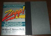 image of Zapp! : the Lightning of Empowerment How to Improve Productivity, Quality,  and Employee Satisfaction
