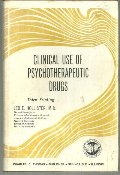 CLINICAL PHARMACOLOGY OF PSYCHOTHERAPEUTIC DRUGS, Hollister, Leo