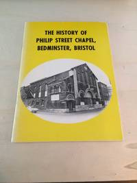 image of The History of Philip Street Chapel, Bedminster, Bristol
