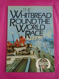 The Whitbread Round the World Race 1981-2