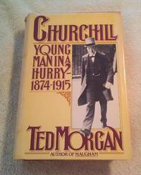 CHURCHILL: YOUNG MAN IN A HURRY 1874-1915