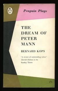 The Dream of Peter Mann [2] Penguin Plays by  Bernard [1926-] Kops - Paperback - First Edition - 1960 - from Little Stour Books PBFA (SKU: 21312)