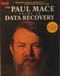 The Paul Mace Guide to Data Recovery