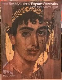image of The Mysterious Fayum Portraits: Faces from Ancient Egypt