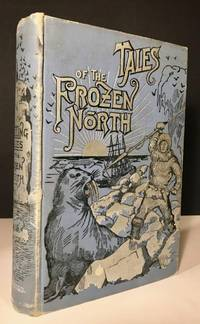 Thrilling Tales of the Frozen North