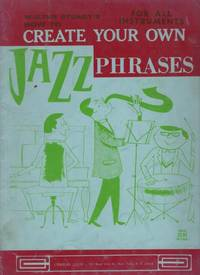 Walter Stuart's How to Create Your Own Phrases