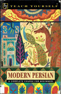 Modern Persian: Complete Course (Teach Yourself Books)