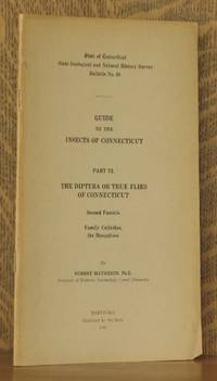GUIDE TO THE INSECTS OF CONNECTICUT, PART VI THE DIPTERA OR TRUE FLIES OF CONNECTICUT BULLETIN NO. 68