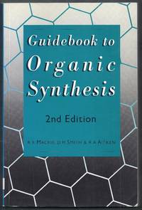 Guidebook to Organic Synthesis.  2nd Edition
