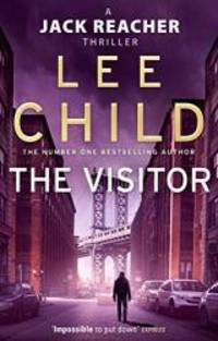 The Visitor (Jack Reacher) by Lee Child - Paperback - 2011-01-06 - from Books Express and Biblio.com