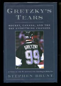 image of Gretzky's Tears: Hockey, Canada, and the Day Everything Changed