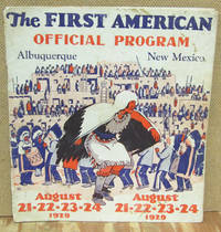 image of THE FIRST AMERICAN Offical Program Book: August 21-22-23 1929, Albuquerque New Mexico