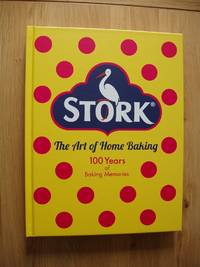 image of Stork - The Art of Home Baking  -  100 Years of Baking Memories