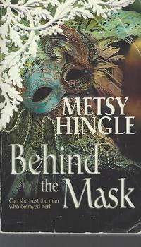 Behind the Mask (MIRA)