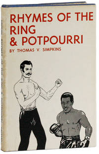 Rhymes of the Ring and Potpourri by  Thomas V SIMPKINS - First Edition - [1972] - from Lorne Bair Rare Books and Biblio.com