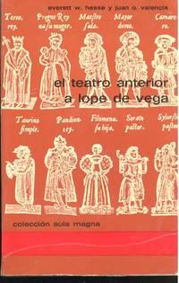 El teatro anterior a Lope de Vega. [Colección Aula magna, no. 23. Serie estudios]