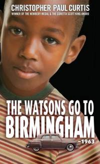 The Watsons Go to Birmingham - 1963 by Christopher Paul Curtis - Hardcover - 2017 - from ThriftBooks (SKU: G143283844XI4N10)